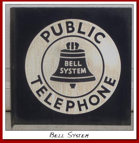 Bell Public Telephone DSP Flange sign
