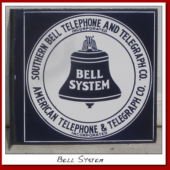 Southern Telephone & Telegraph, American Telephone & Telegraph, Bell System DSP Flange sign