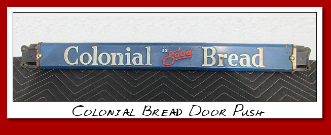 Colonial Bread Door push