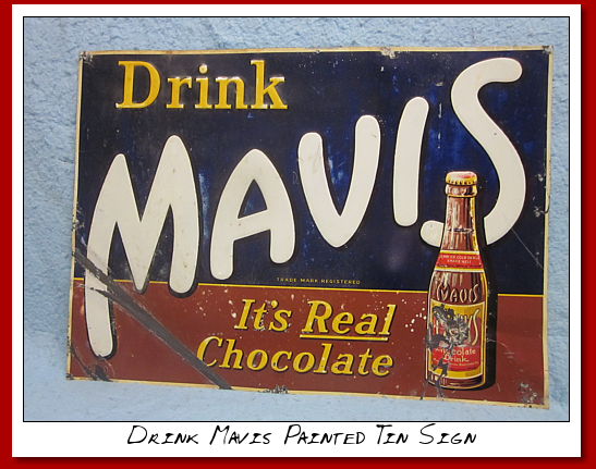 "Drink Mavis""....""It's Real Chocolate"".... SSTacker painted tin sign"