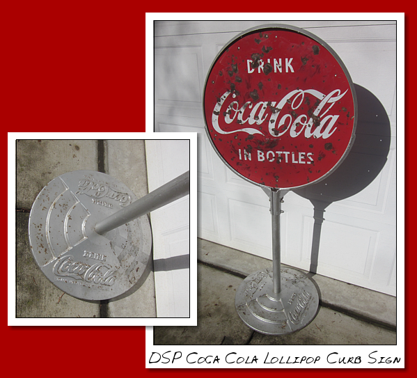 DSP Coca COla Lollipop Curb sign