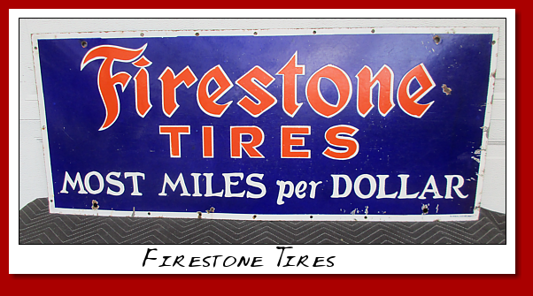 "Firestone Tires ""Most Miles per Dollar"" SSP on iron plate."