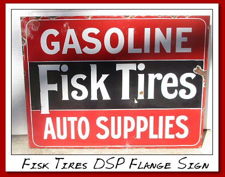 Fisk Tires and Auto Supplies. DSP Flange sign