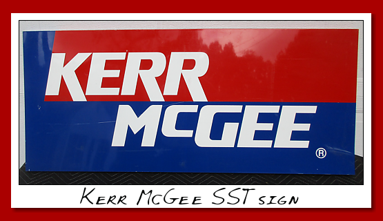 Kerr McGee SST sign