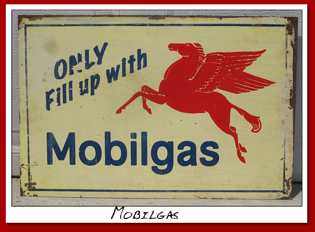 Only Fill Up With Mobilgas.