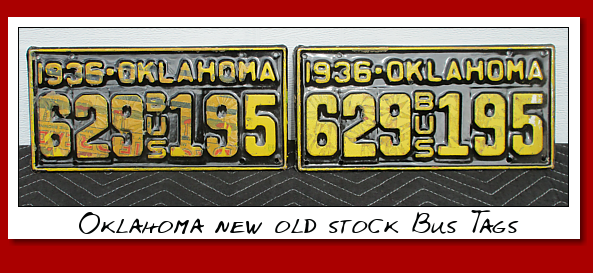 Oklahoma New Old Stock 1936 Bus Tags.