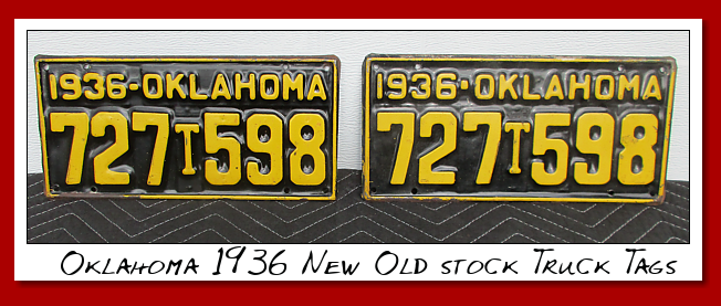 Oklahoma.... 1936...New Old Stock Truck tags