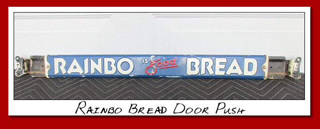 Rainbo Bread Door Push