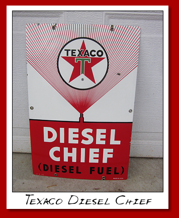texaco diesel cheif sign